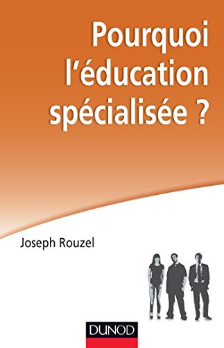 9782100581962: pourquoi l'education specialisee ?