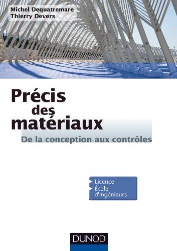 9782100582211: precis des materiaux - de la conception aux controles. rappels de cours, exemples industriels et qcm
