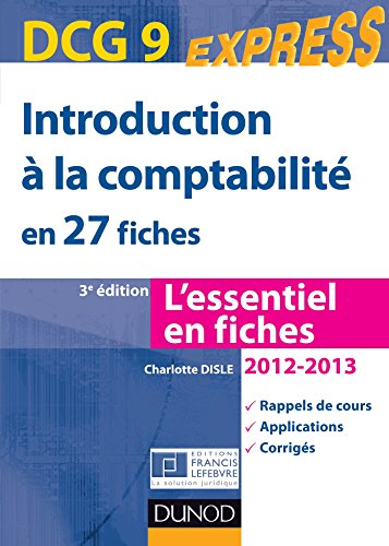 9782100582457: dcg 9 introduction a la comptabilite 2012/2013- 3e edition - en 27 fiches