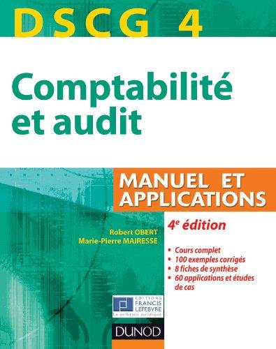 9782100582525: dscg 4 - comptabilite et audit - 4e edition - manuel et applications