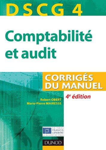 9782100582549: DSCG 4 - Comptabilité et audit - 4e édition - Corrigés du manuel