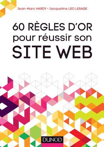 9782100582723: 60 règles d'or pour réussir son site Web
