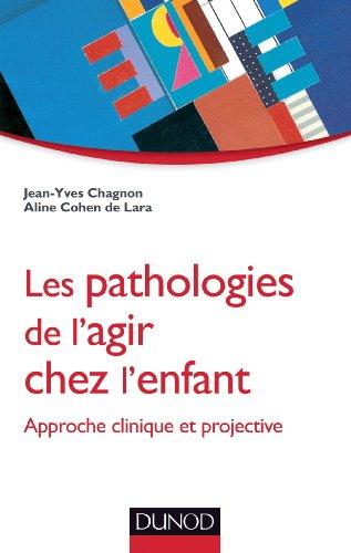 9782100582860: les pathologies de l'agir chez l'enfant - approche clinique et projective