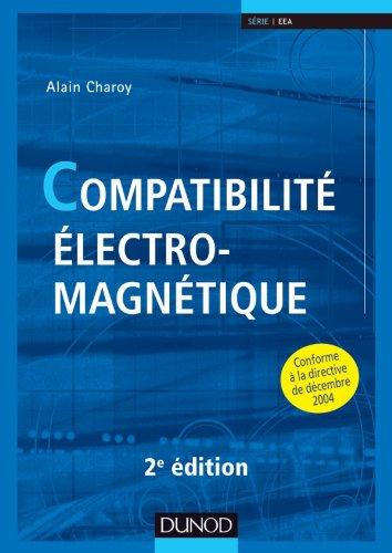 9782100582907: Compatibilite Electromagnetique - Deuxieme Edition (French Edition)