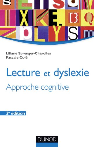 9782100582921: Lecture et dyslexie - 2e éd. - Approche cognitive