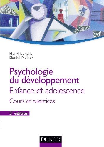 9782100582938: Psychologie du développement - 3e éd. - Enfance et adolescence: Enfance et adolescence