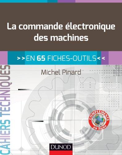 9782100584819: La commande �lectronique des machines - en 65 fiches-outils