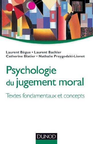 9782100585076: Psychologie du jugement moral - Textes fondamentaux et concepts