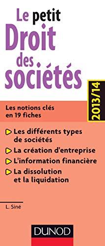 9782100587414: Le petit Droit des sociétés 2013/14 - 6e éd. - Les notions clés en 19 fiches