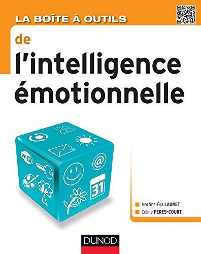 9782100587506: La Bo�te � outils de l'intelligence �motionnelle