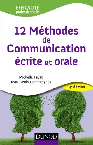 9782100587551: 12 Méthodes de communication écrite et orale - 4ème édition