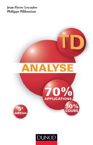 TD Analyse - 5ème édition: Lecoutre, Jean-Pierre, Pilibossian,