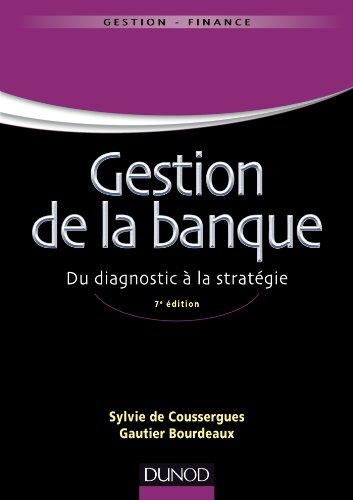 9782100589401: Gestion de la banque - 7ème édition - Du diagnostic à la stratégie