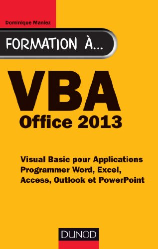 9782100589418: Formation à VBA Office 2013 - Programmer Word, Excel, Access, Outlook et PowerPoint