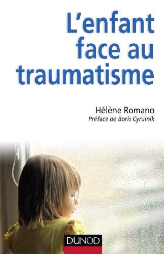 9782100590063: L'enfant face au traumatisme