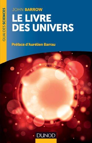 Le livre des univers (Quai des Sciences): John Barrow