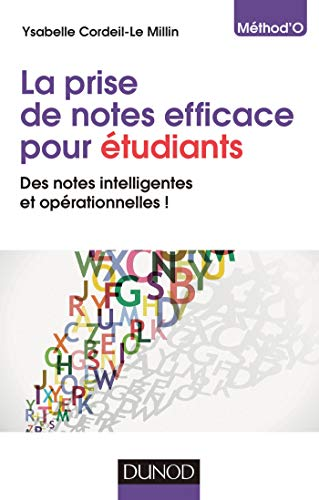9782100591114: La prise de notes efficace pour �tudiants: Des notes intelligentes et op�rationnelles !