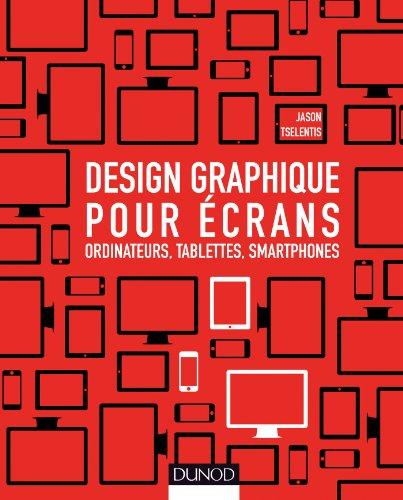 9782100591749: Design graphique pour écrans - Ordinateurs, tablettes, smartphones