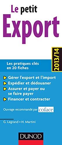 9782100591763: Le petit Export 2013/14 - 7e édition - Les pratiques clés en 20 fiches
