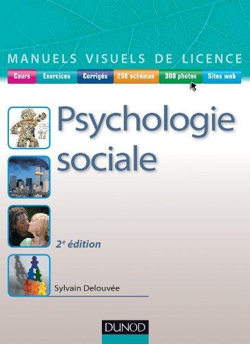 Manuel visuel de psychologie sociale - 2e: Sylvain Delouvée