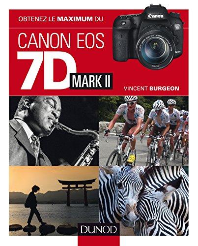 9782100593774: Obtenez le maximum du Canon EOS 7D Mark II