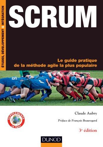 9782100594467: Scrum - 3e éd. - Le guide pratique de la méthode agile la plus populaire (InfoPro)