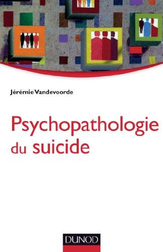 9782100598212: Psychopathologie du suicide