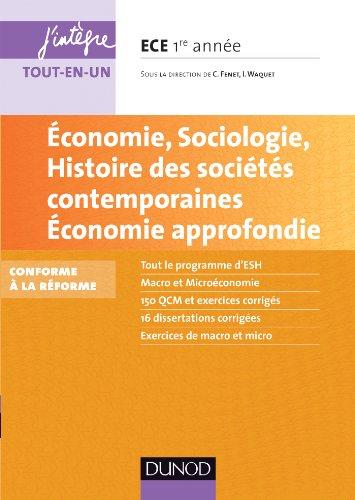 9782100598311: Economie, Sociologie, Histoire des sociétés contemporaines. Economie approfondie. ECE 1: Conforme à la réforme 2013