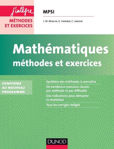 9782100598366: Mathématiques Méthodes et Exercices MPSI - 2e éd. - Conforme au nouveau programme