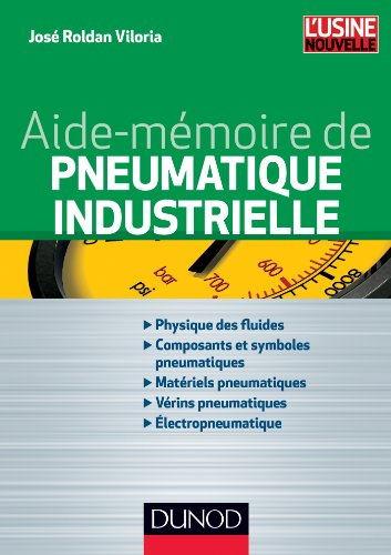 Aide-mémoire de pneumatique industrielle - NP: Roldan Viloria, José