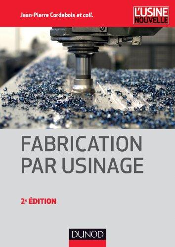 9782100598618: Fabrication par usinage - 2ème édition - NP