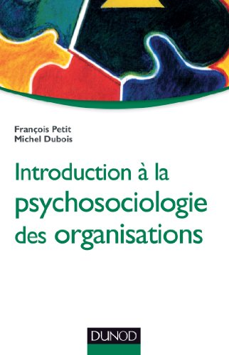 9782100598809: Introduction à la psychosociologie des organisations