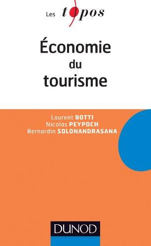 9782100599134: Economie du Tourisme (Les Topos)