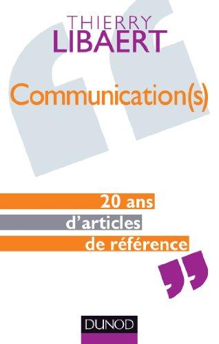 9782100599684: Communication(s) : 20 ans d'articles de référence