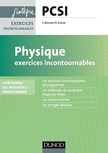 9782100600700: Physique Exercices incontournables PCSI - nouveau programme