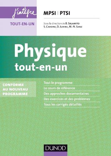 9782100600779: Physique tout-en-un MPSI-PTSI - Conforme au nouveau programme
