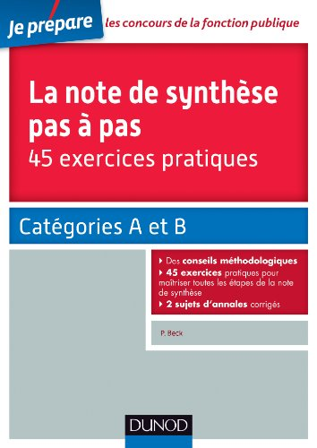 9782100700059: La note de synthèse pas à pas - 45 exercices pratiques - Catégories A et B