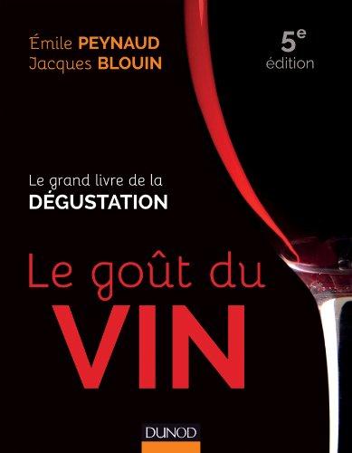 9782100700806: Le goût du vin - 5e éd. - Le grand livre de la dégustation