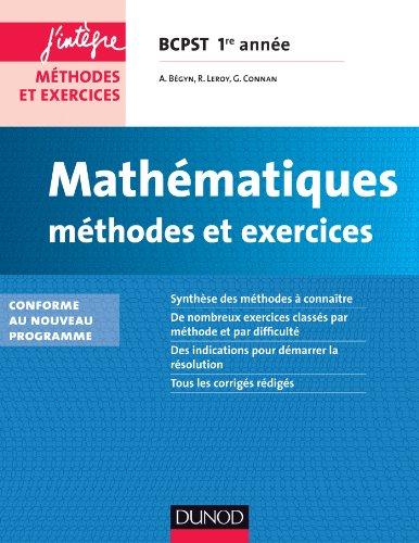 9782100700943: Mathématiques Méthodes et Exercices BCPST 1re année - 2e éd. - Conforme à la réforme 2013