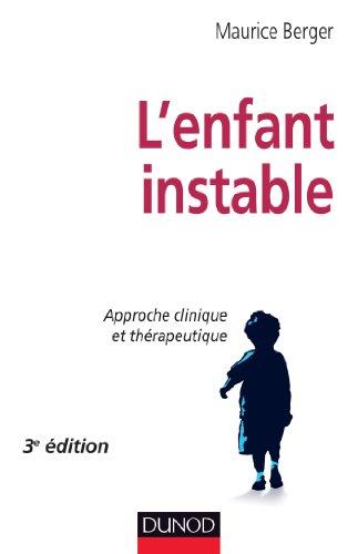 9782100701407: L'enfant instable - 3e �dition - Approche clinique et th�rapeutique