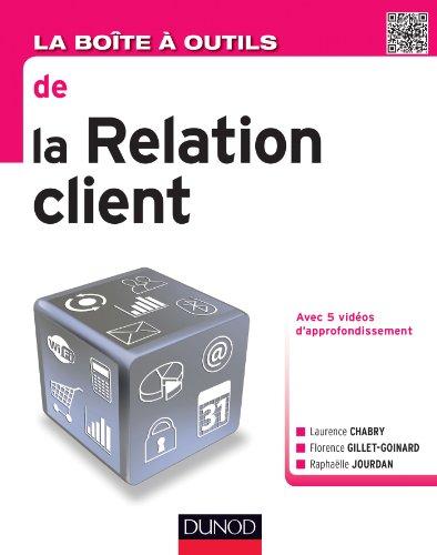 9782100703722: La Boîte à outils de la relation client