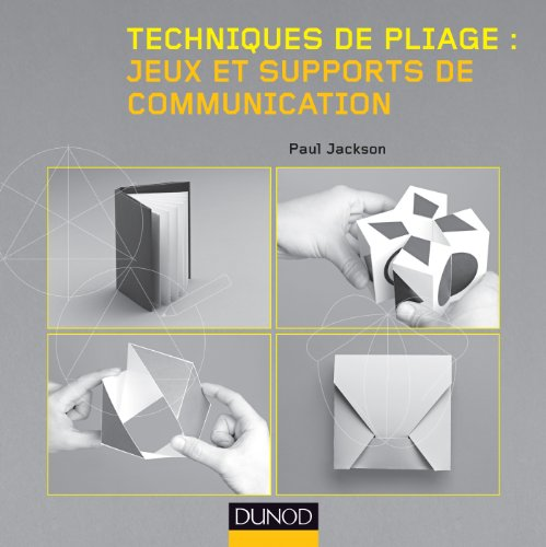 9782100705085: Techniques de pliage : jeux et supports de communication