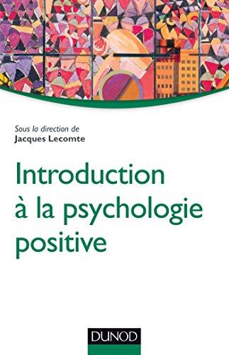 9782100705337: Introduction à la psychologie positive (Psycho Sup)