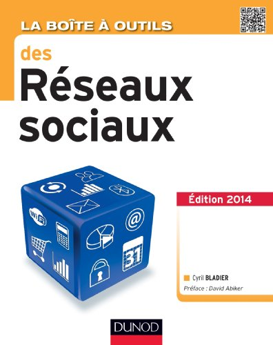 9782100705719: La Bo�te � outils des r�seaux sociaux - 2e �d.