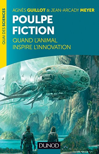 9782100706273: Poulpe fiction - Quand l'animal inspire l'innovation