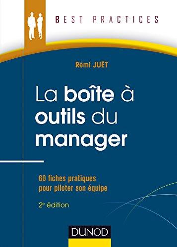 9782100707942: La Boîte à outils du manager - 2e éd. - 55 fiches pratiques pour piloter son équipe