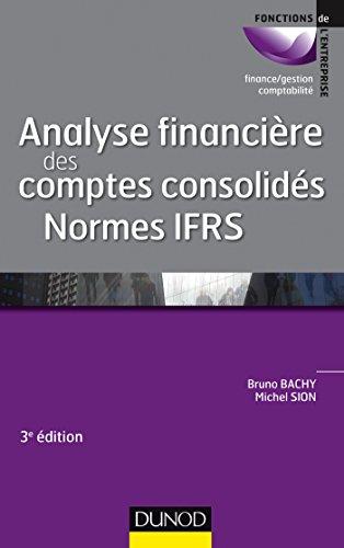 9782100708147: Analyse financière des comptes consolidés - 3e éd. - Normes IFRS