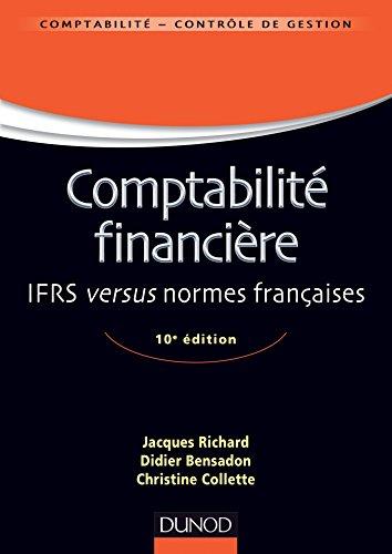 9782100708895: Comptabilité financière - 10e édition - IFRS versus normes françaises (Management Sup)