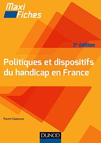 9782100710089: Maxi Fiches -Politiques et dispositifs du handicap en France - 3e �d