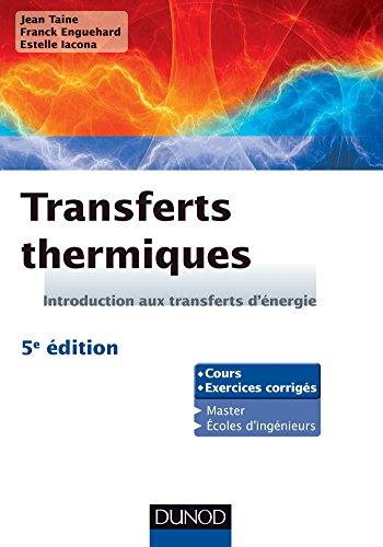 9782100710140: Transferts thermiques - 5e édition - Introduction aux transferts d'énergie